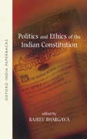 Politics and Ethics of the Indian Constitution