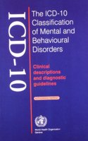 The ICD-10 Classification of Mental & Behavioural Disorders