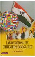 Law Of Nationality Citizenship & Immigration