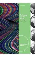 Technology and the Future, International Edition