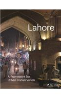 Lahore: The Historic City