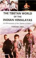 Tibetan World of the Indian Himalayas