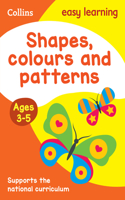 Shapes, Colours and Patterns: Ages 3-5