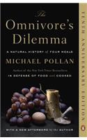 The The Omnivore's Dilemma Omnivore's Dilemma: A Natural History of Four Meals