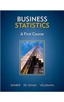 Business Statistics: A First Course [With CDROM]