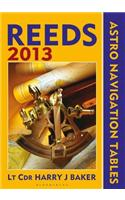 Reeds Astro-navigation Tables 2013
