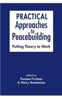 Practical Approaches to Peacebuilding