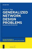 Generalized Network Design Problems: Modeling and Optimization