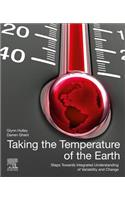 Taking the Temperature of the Earth: Steps Towards Integrated Understanding of Variability and Change
