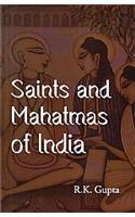 Saints And Mahatmas Of India