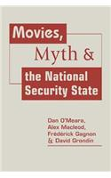 Movies, Myth, and the National Security State