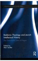 Rabbinic Theology and Jewish Intellectual History
