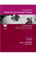 Encyclopedia of Global Environmental Change, the Earth System: Physical and Chemical Dimensions of Global Environmental Change