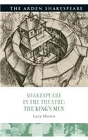 Shakespeare in the Theatre: The King's Men