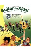 Guitar for Kids! [With CD (Audio)]