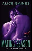 Mating Season: A Cabin Fever Novella