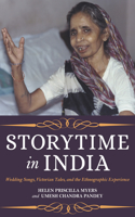 Storytime in India: Wedding Songs, Victorian Tales, and the Ethnographic Experience