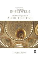 Sacred In-between: The Mediating Roles of Architecture