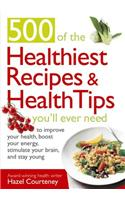 500 Healthiest Recipes and Heal
