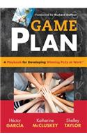 Game Plan: A Playbook for Developing Winning Plcs at Work