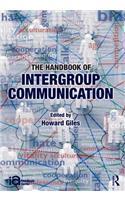 Handbook of Intergroup Communication