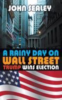 Rainy Day on Wall Street