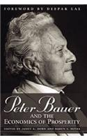 Peter Bauer and the Economics of Prosperity