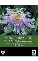 World Healing Plants for Tomorrow (with 200 Full-Size Plant Images)