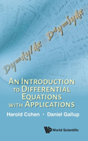 An Introduction to Differential Equations with Applications