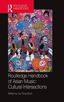 Routledge Handbook of Asian Music