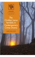 The Ovidian Locus Terribilis in Contemporary Crime and Horror Drama