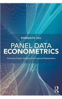 Panel Data Econometrics: Common Factor Analysis for Empirical Researchers