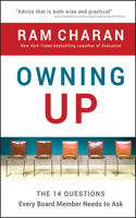Owning Up: The 14 Questions Every Board Member Needs to Ask