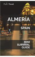 Almería Mini Survival Guide