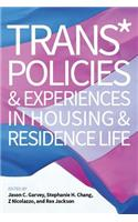 Trans* Policies & Experiences in Housing & Residence Life