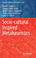 Socio-Cultural Inspired Metaheuristics