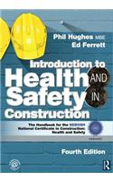 Introduction to Health and Safety in Construction: The Handbook for the NEBOSH Construction Certificate