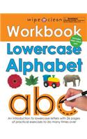 Lowercase Alphabet: An Introduction to Lowercase Letters with 26 Pages of Practical Exercises to Do Many Times Over