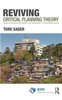 Reviving Critical Planning Theory: Dealing with Pressure, Neo-Liberalism, and Responsibility in Communicative Planning