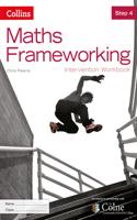 Maths Frameworking -- Step 4 Intervention Workbook [Third Edition]