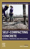 Self-Compacting Concrete: Materials, Properties and Applications