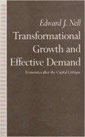 Transformational Growth and Effective Demand: Economics After the Capital Critique