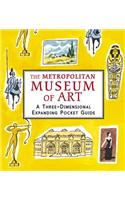 The Metropolitan Museum of Art: A Three-Dimensional Expanding Pocket Guide