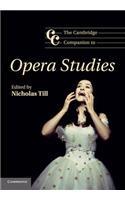 Cambridge Companion to Opera Studies