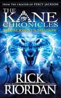 Serpent's Shadow (The Kane Chronicles Book 3)