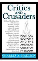 Critics and Crusaders: Political Economy and the American Quest for Freedom
