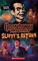 Haunted Halloween: Slappy's Return