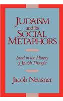 Judaism and Its Social Metaphors