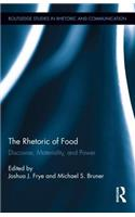 The Rhetoric of Food: Discourse, Materiality, and Power