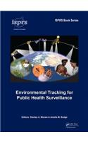 Environmental Tracking for Public Health Surveillance